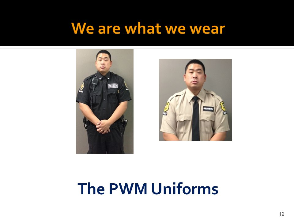 We are what we wear The PWM Uniforms