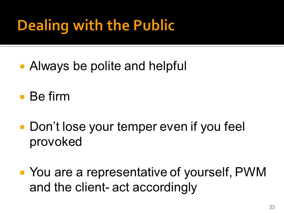 Dealing with the Public