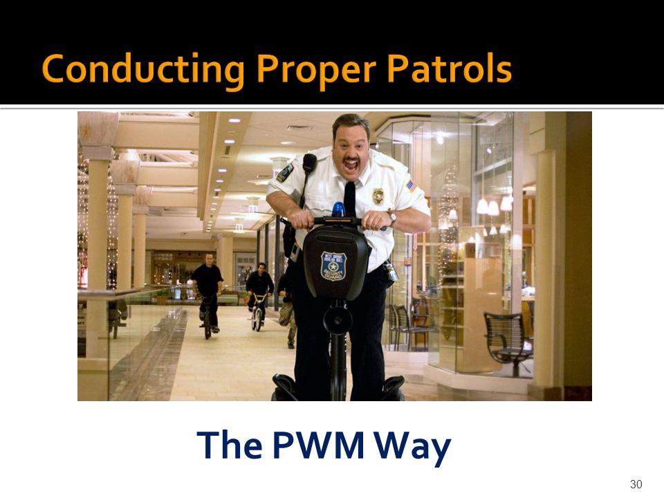 Conducting Proper Patrols