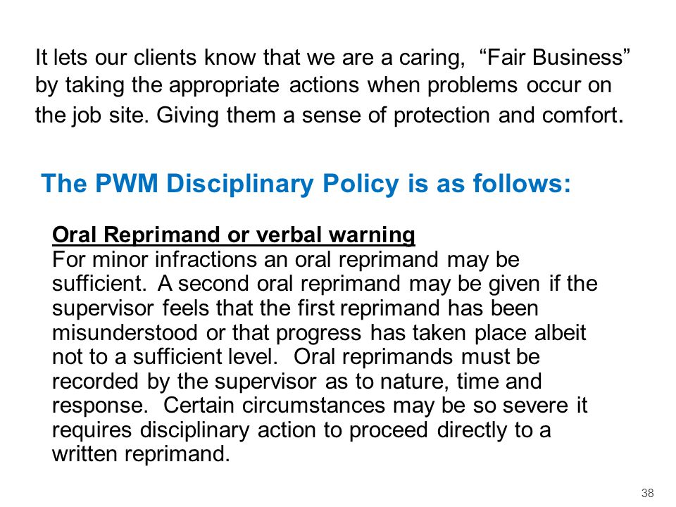 The PWM Disciplinary Policy is as follows: