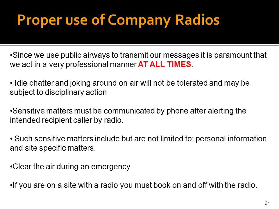 Proper use of Company Radios