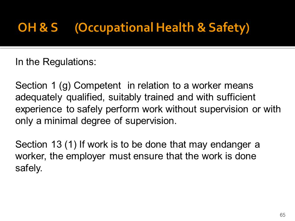 OH & S (Occupational Health & Safety)