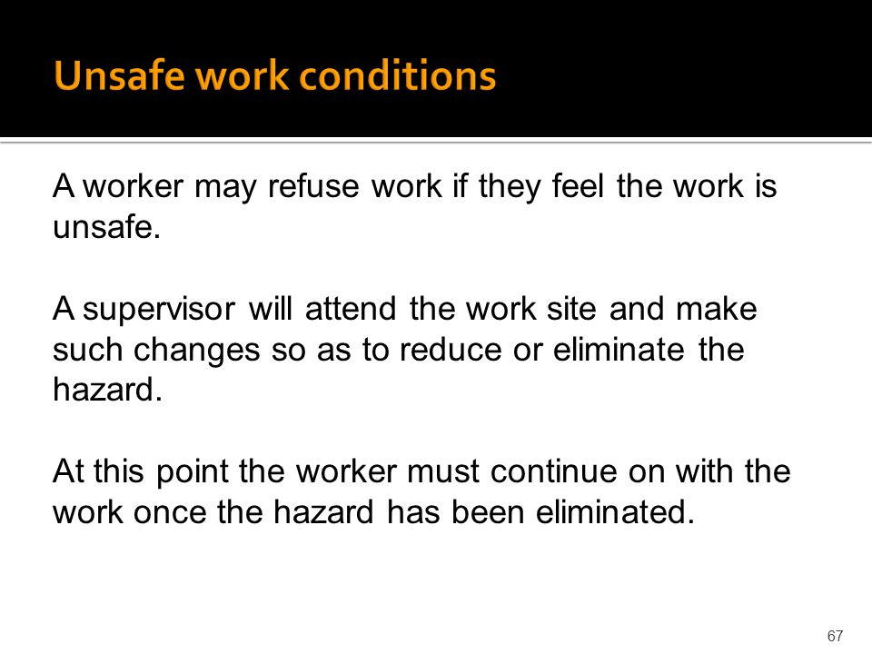 Unsafe work conditions