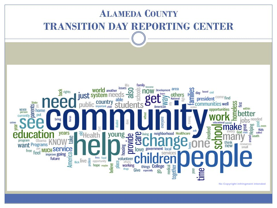Alameda County TRANSITION DAY REPORTING CENTER