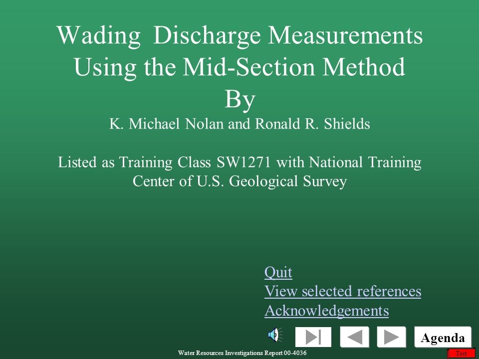 Wading Discharge Measurements Using the Mid-Section Method By K