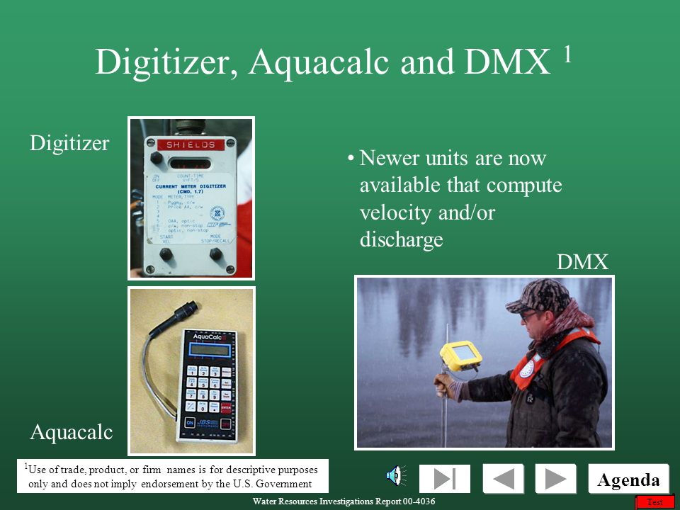 Digitizer, Aquacalc and DMX 1