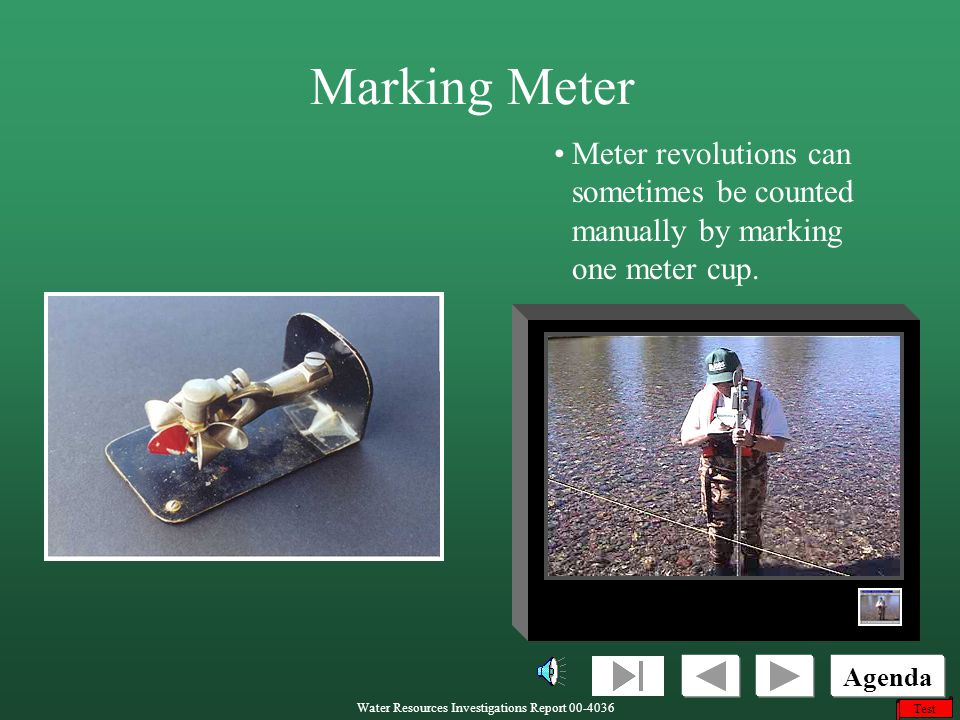Marking Meter Meter revolutions can sometimes be counted manually by marking one meter cup.