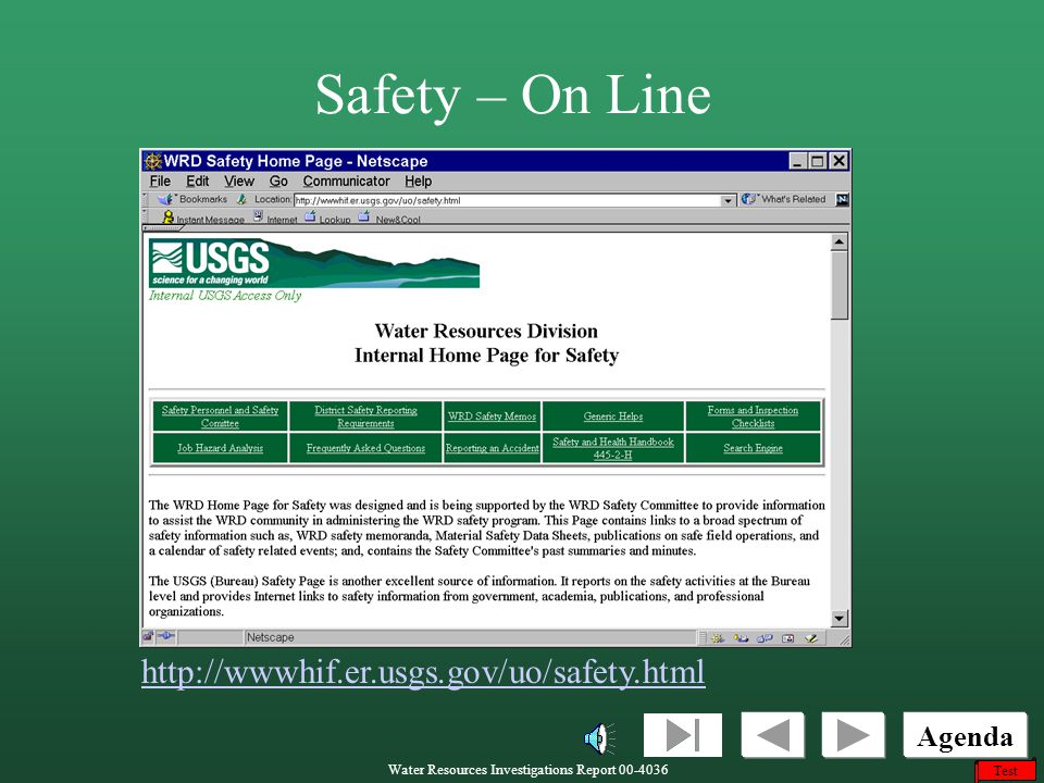 Safety – On Line http://wwwhif.er.usgs.gov/uo/safety.html