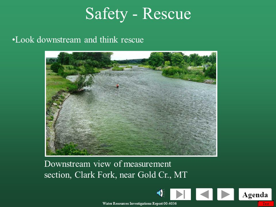 Safety - Rescue Look downstream and think rescue