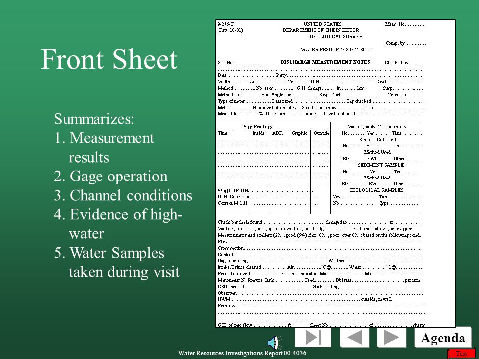 Front Sheet Summarizes: 1. Measurement results 2. Gage operation