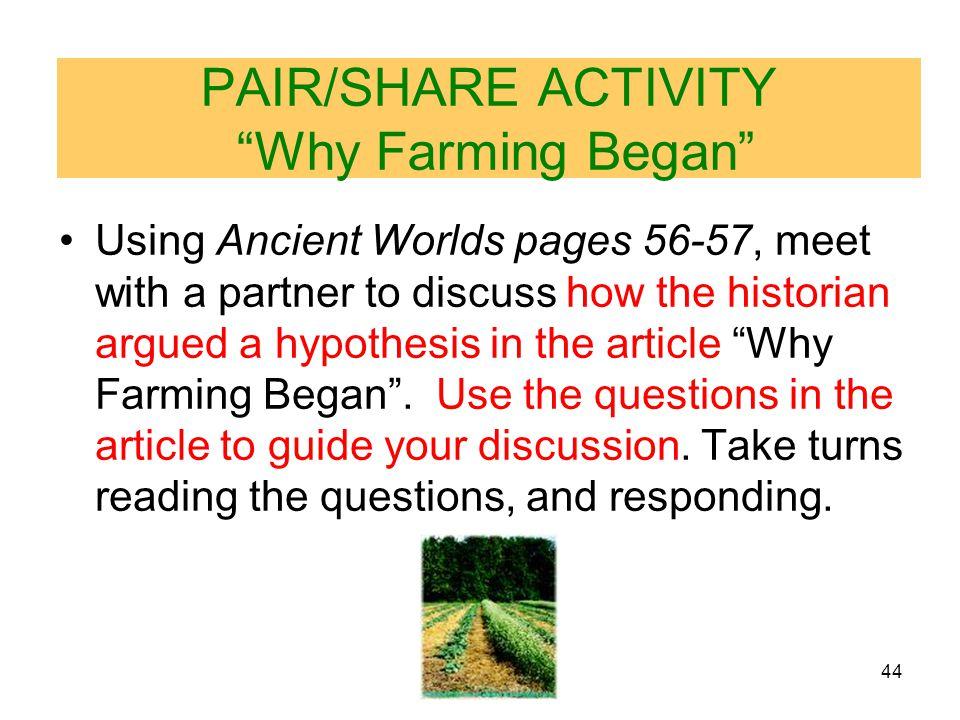 PAIR/SHARE ACTIVITY Why Farming Began