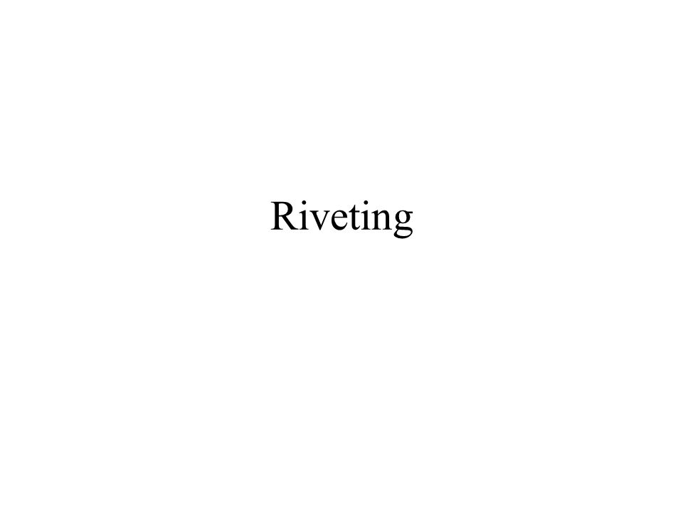 Riveting