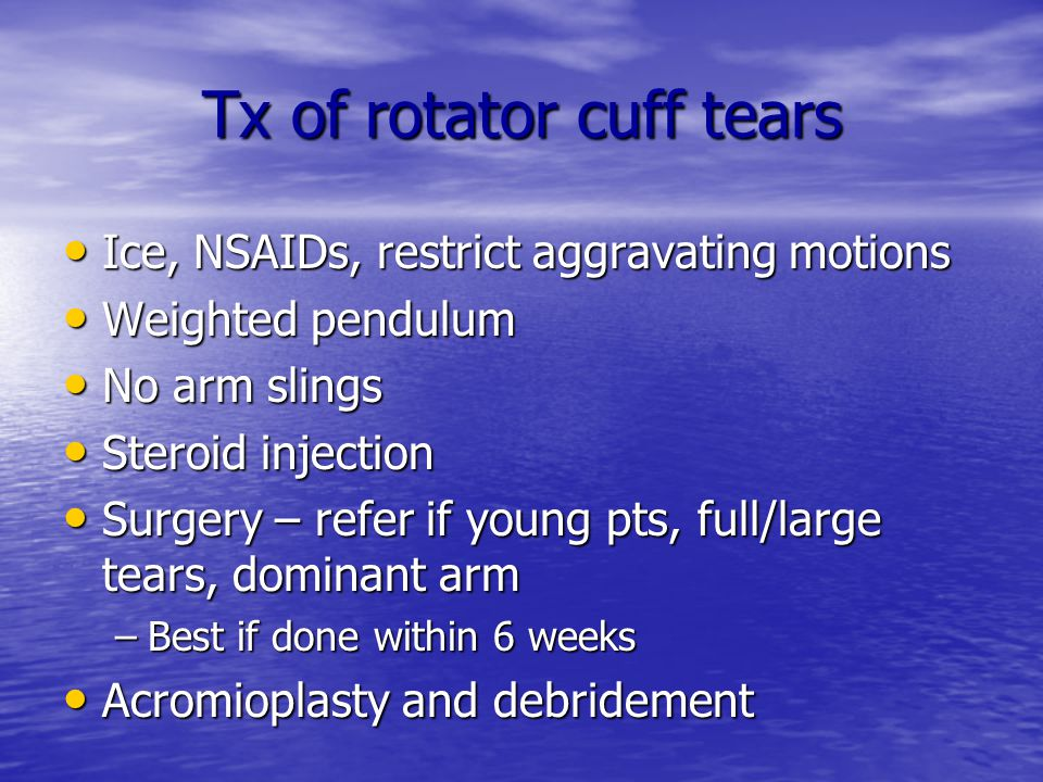 Tx of rotator cuff tears