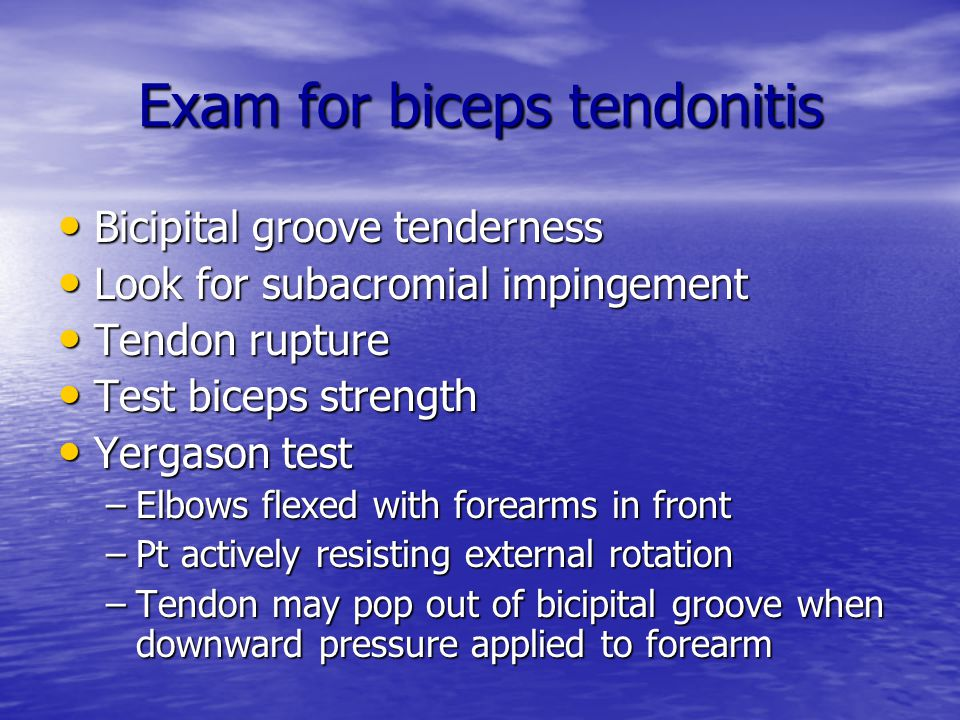 Exam for biceps tendonitis
