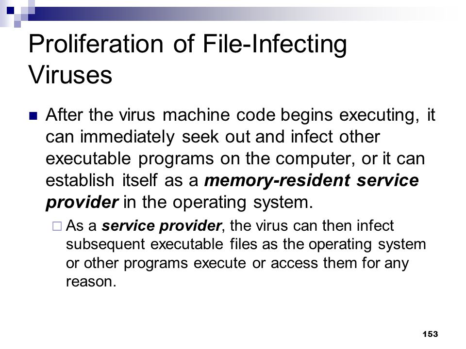 Proliferation of File-Infecting Viruses
