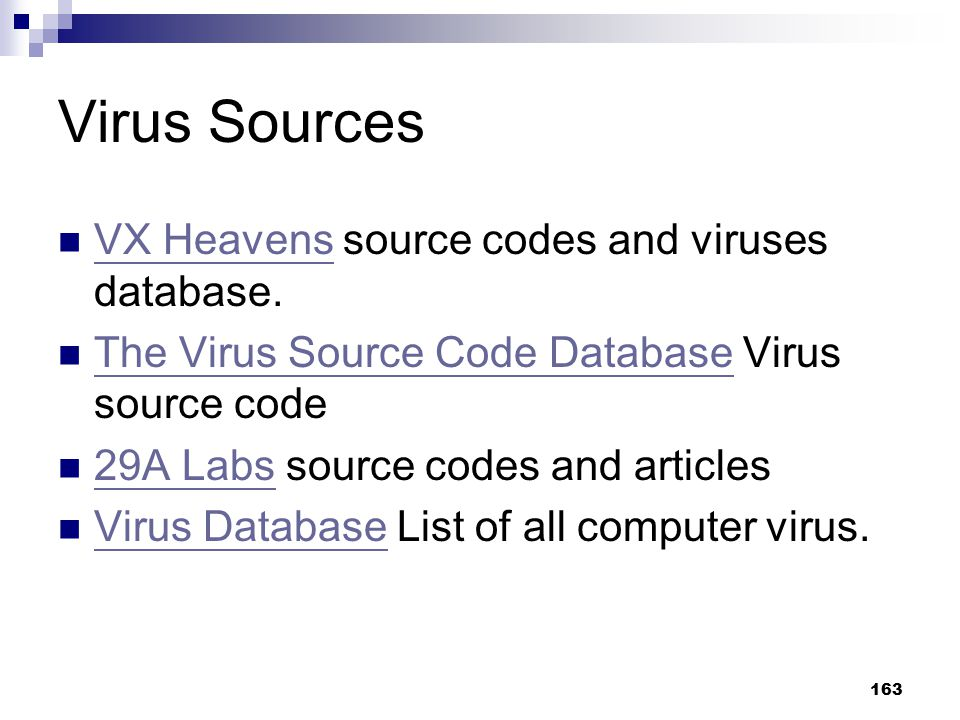 Virus Sources VX Heavens source codes and viruses database.