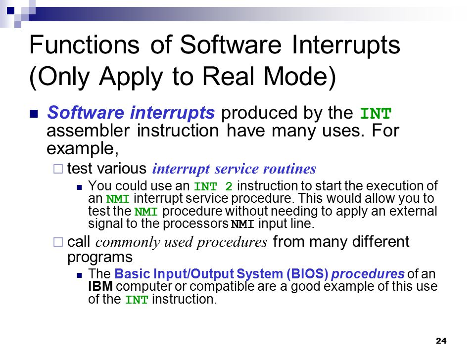 Functions of Software Interrupts (Only Apply to Real Mode)