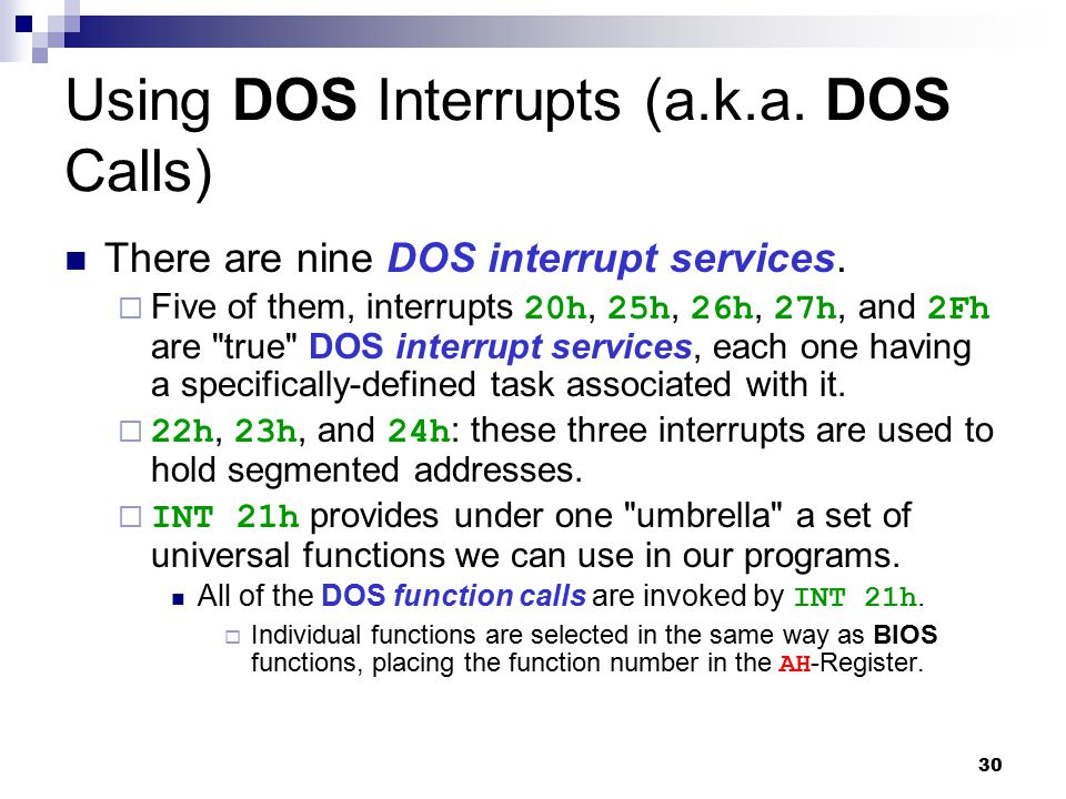 Using DOS Interrupts (a.k.a. DOS Calls)