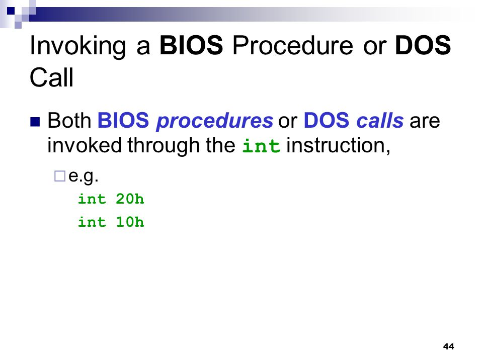 Invoking a BIOS Procedure or DOS Call