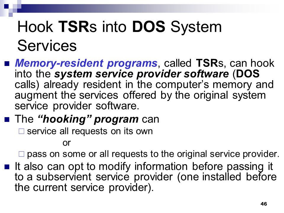 Hook TSRs into DOS System Services