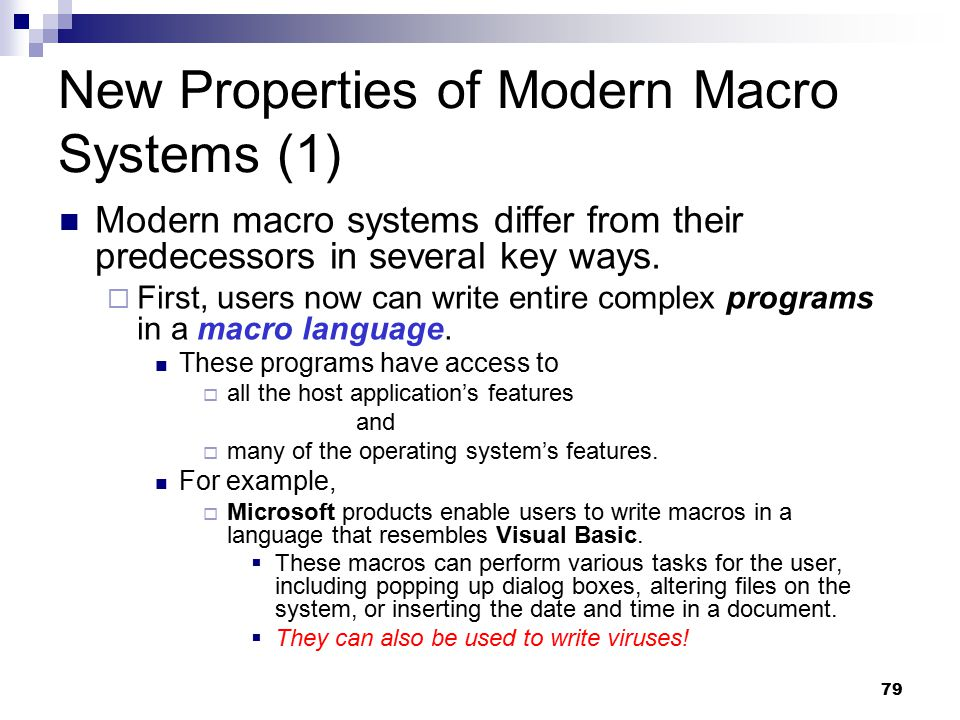 New Properties of Modern Macro Systems (1)