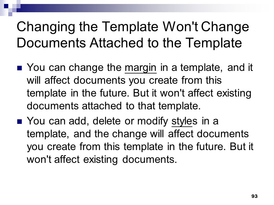 Changing the Template Won t Change Documents Attached to the Template