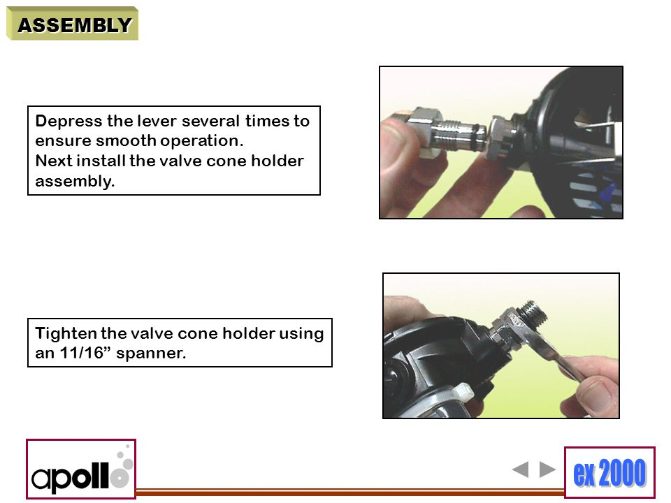 ASSEMBLY Depress the lever several times to ensure smooth operation.