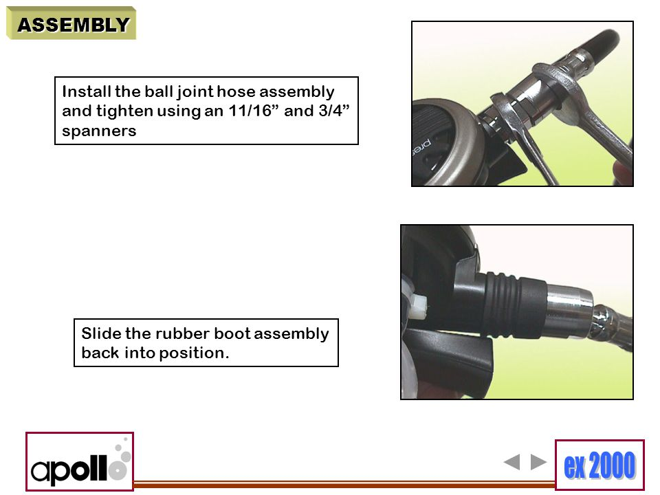 ASSEMBLY Install the ball joint hose assembly