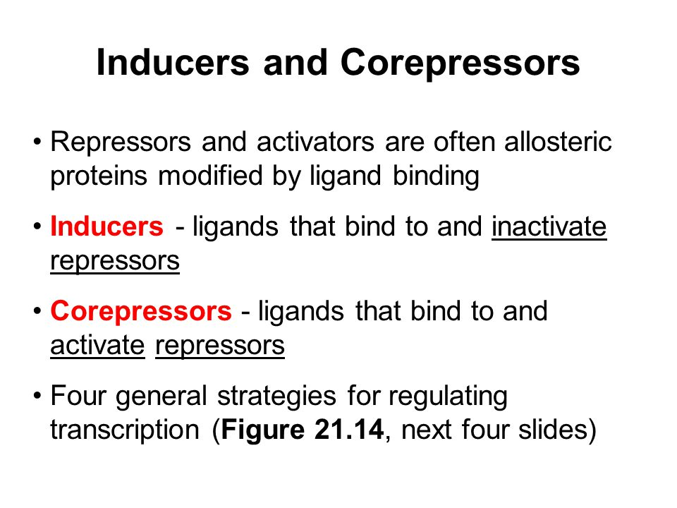 Inducers and Corepressors