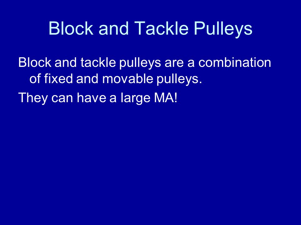 Block and Tackle Pulleys