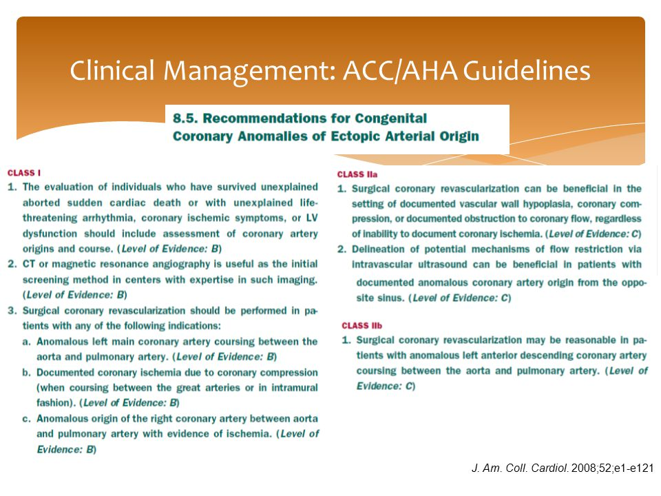 Clinical Management: ACC/AHA Guidelines