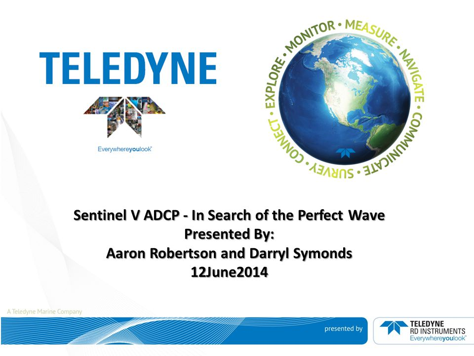 Sentinel V ADCP - In Search of the Perfect Wave