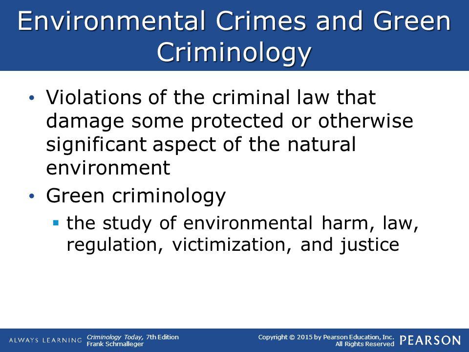 Environmental Crimes and Green Criminology