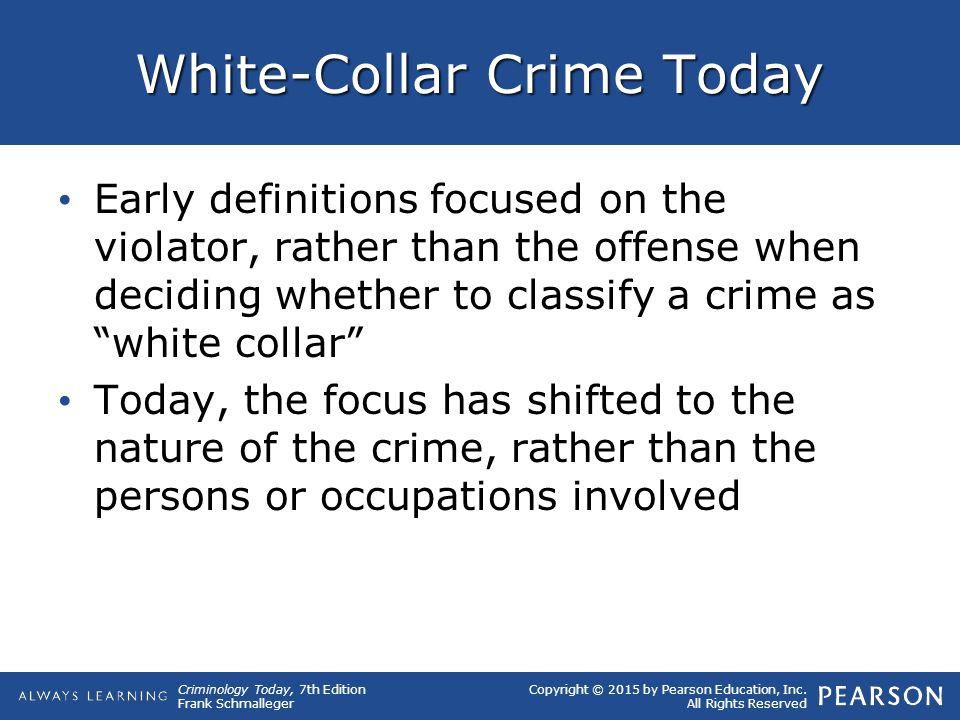 White-Collar Crime Today