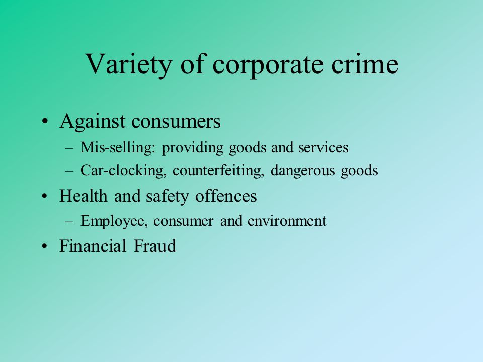 Variety of corporate crime