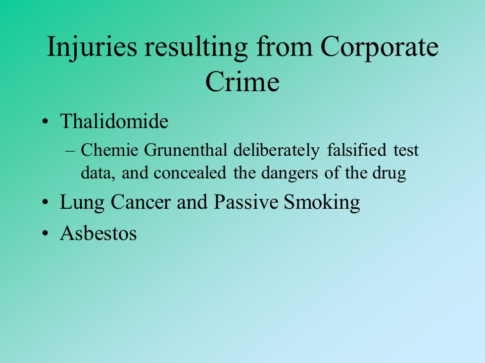 Injuries resulting from Corporate Crime