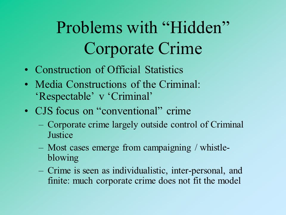 Problems with Hidden Corporate Crime