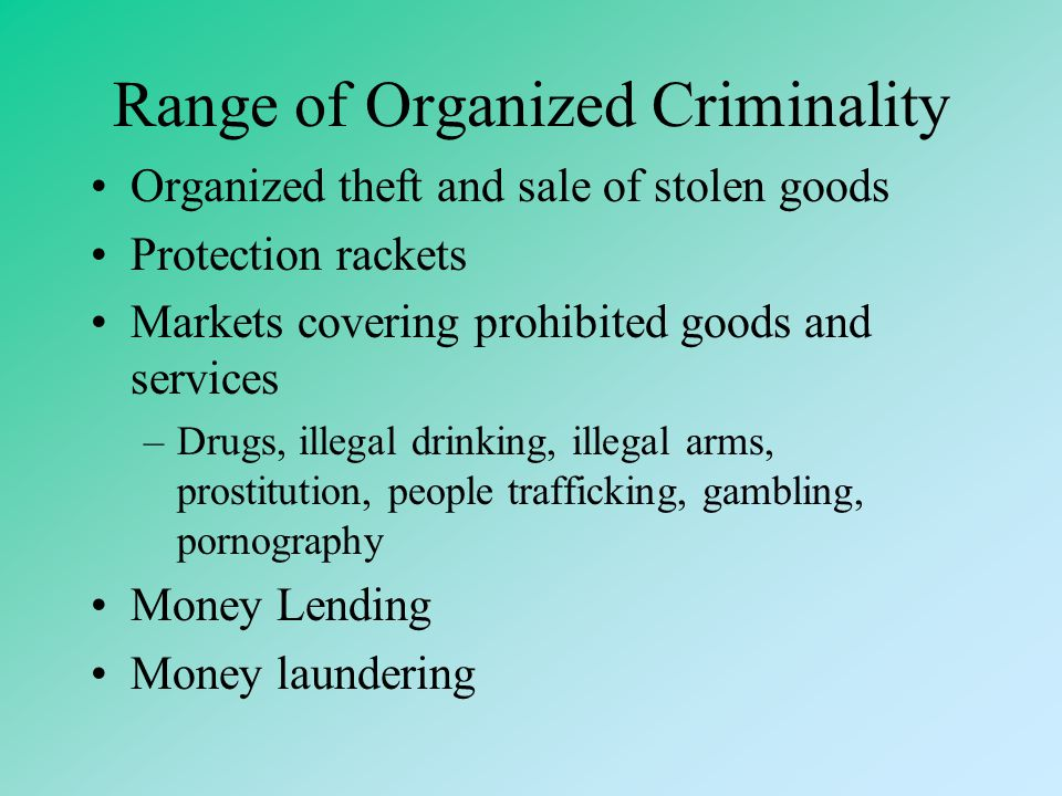 Range of Organized Criminality