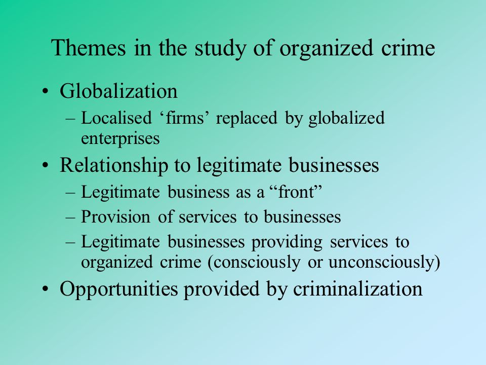 Themes in the study of organized crime