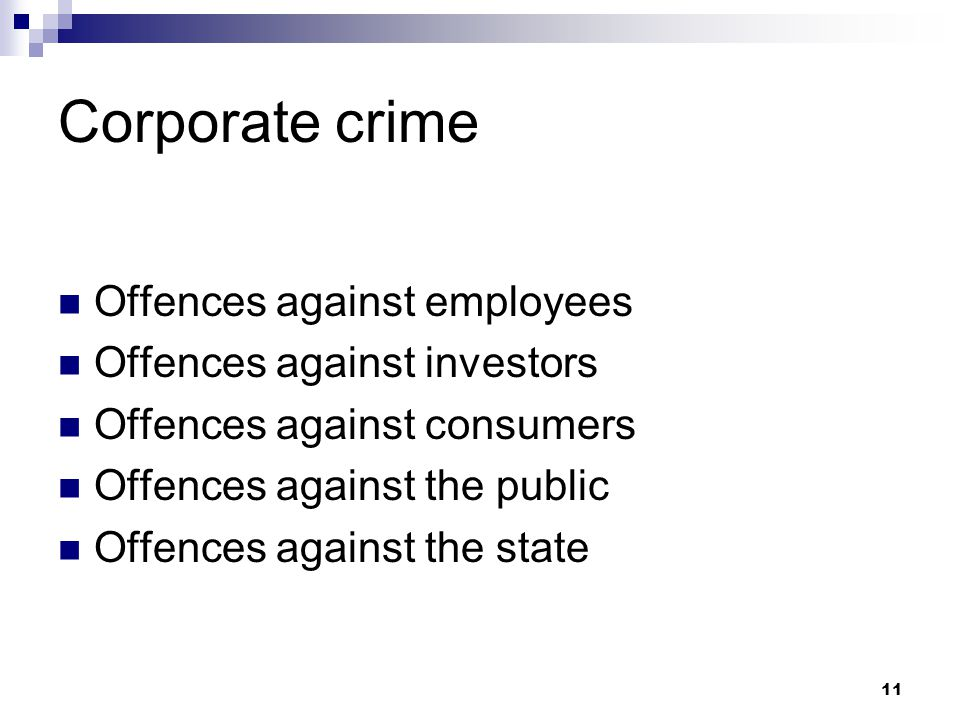 Corporate crime Offences against employees Offences against investors