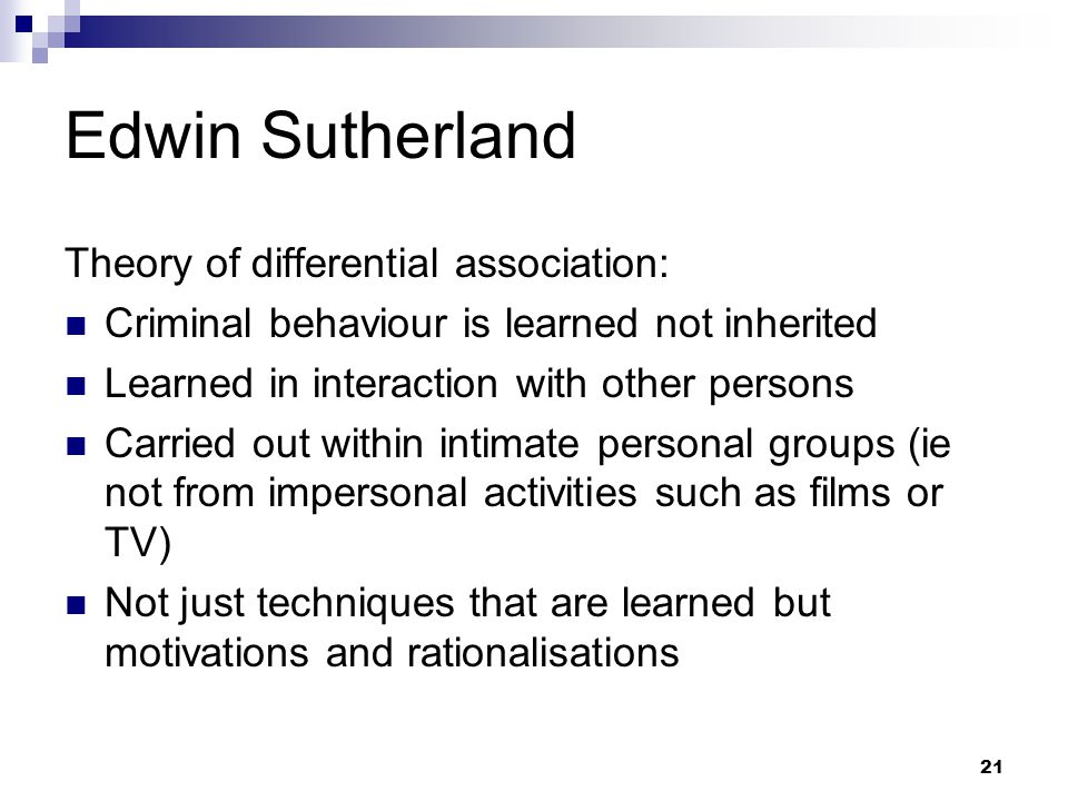 Edwin Sutherland Theory of differential association: