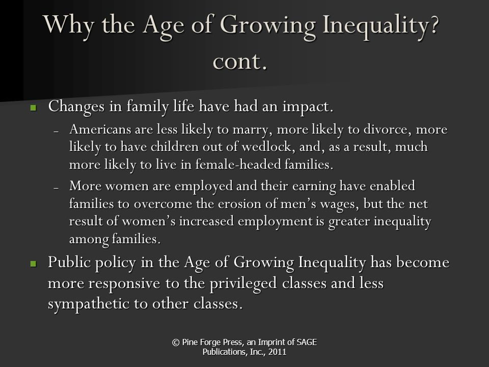 Why the Age of Growing Inequality cont.