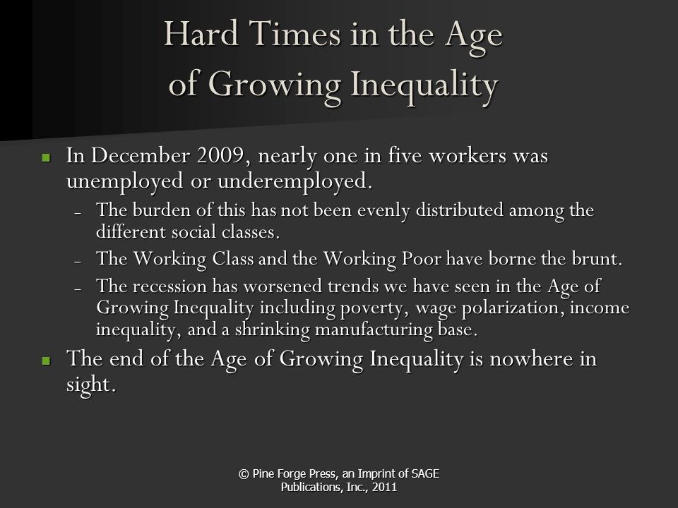 Hard Times in the Age of Growing Inequality