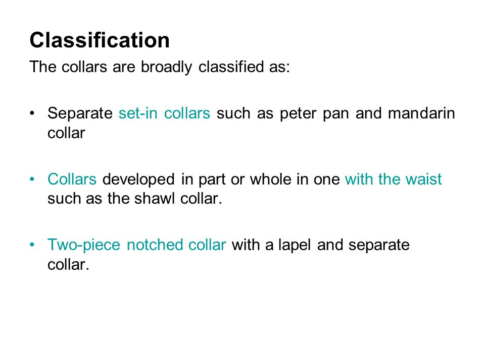 Classification The collars are broadly classified as: