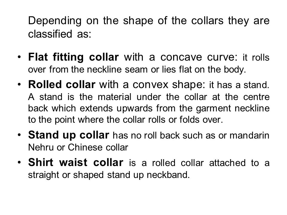 Depending on the shape of the collars they are classified as: