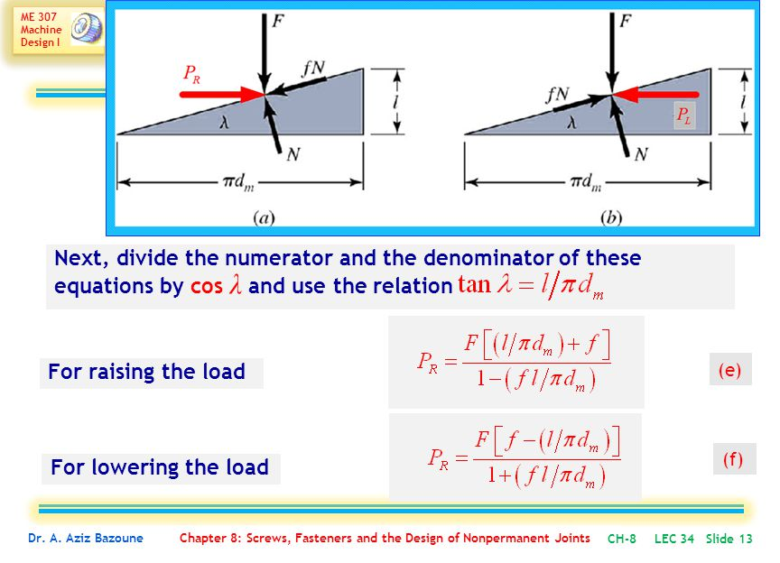 Next, divide the numerator and the denominator of these equations by cos λ and use the relation
