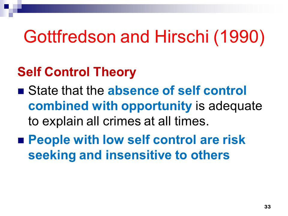 Gottfredson and Hirschi (1990)