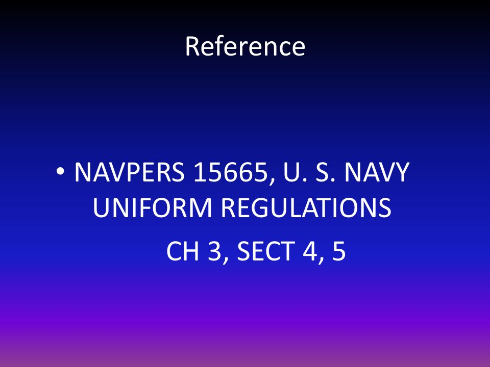 NAVPERS 15665, U. S. NAVY UNIFORM REGULATIONS