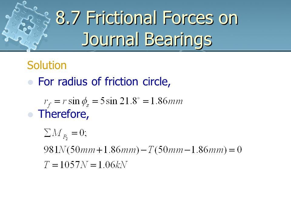 8.7 Frictional Forces on Journal Bearings