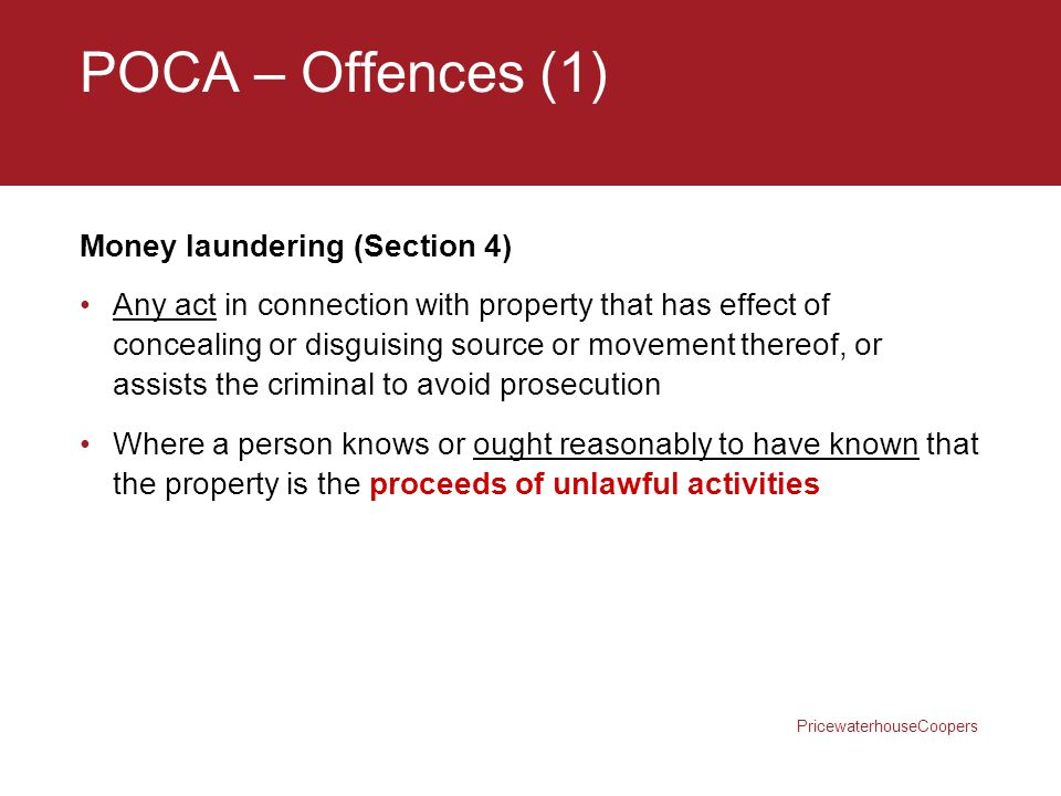 POCA – Offences (1) Money laundering (Section 4)